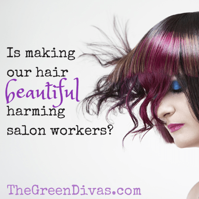 beauty & its beast: toxic chemicals in salons