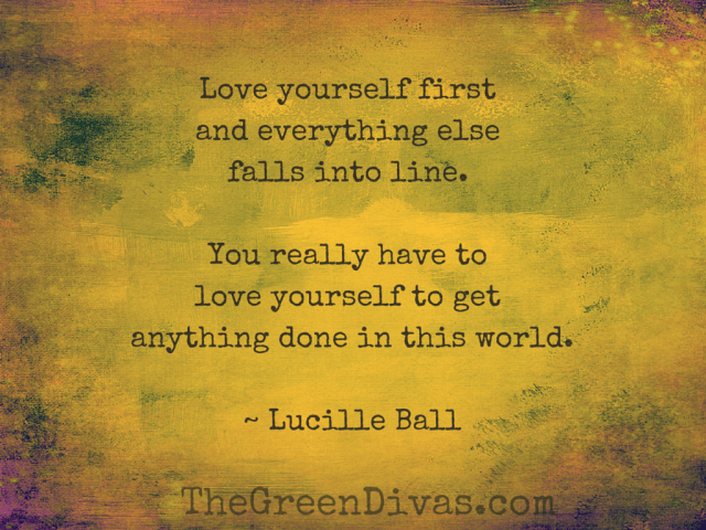 Love yourself first and everything else