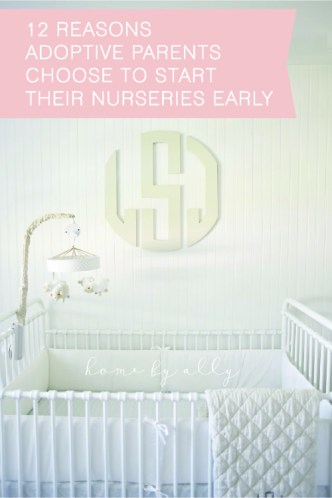 12-reasons-adoptive-parents-choose-to-start-their-nurseries-early