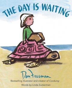 The Day Is Waiting by Don Freeman and Linda Zuckerman: Review