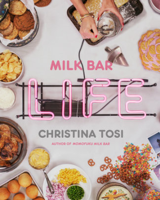 Milk Bar Life by Christina Tosi: Book Review