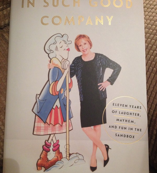 In Such Good Company by Carol Burnett- Book Review by The He Said She Said Experience