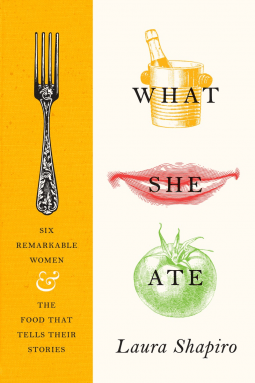 What She Ate by Laura Shapiro- NetGalley Reads June 2017- Review by The He Said She Said Experience