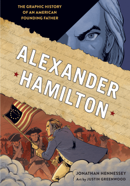 Alexander Hamilton by Jonathan Hennessey- NetGalley Reads June 2017: Review by The He Said She Said Experience