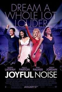 Joyful Noise Movie Poster image from wikipedia