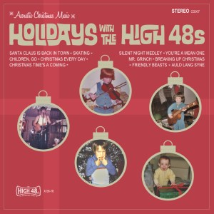 Holidays with The High 48s - Bluegrass and Americana Christmas Music