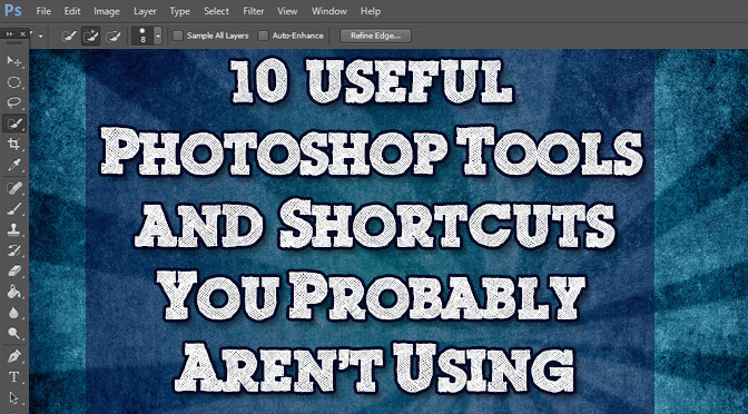 10 Photoshop CC Useful Tools and Features You Probably Aren't Using