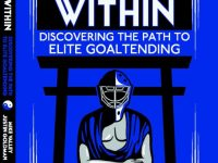 Justin Goldman and Mike Valley have teamed up to write an extensive and all-encompassing book on the art of goaltending. (Published independently by Mike Valley and Justin Goldman)