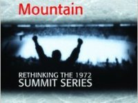 "Brian Kennedy's book, ""Coming Down The Mountain,"" is a great read for those that want to re-examine the Summit Series and its meaning - both in the past and present."