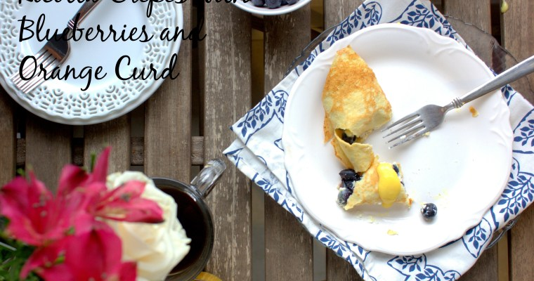 Just Because: Ricotta Crepes with Orange Curd and Blueberries