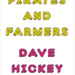 """Dave Hickey's """"Pirates and Farmers"""" on amazon.com"""
