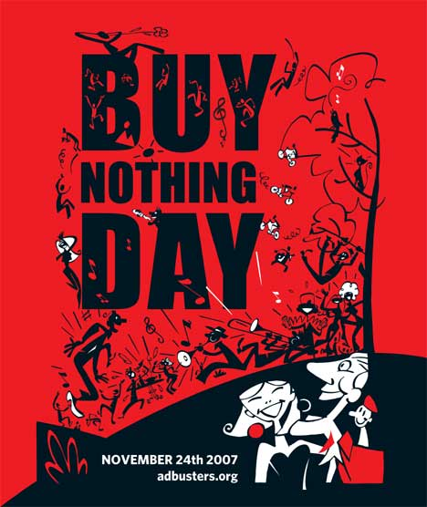 Adbusters Party poster for Buy Nothing Day