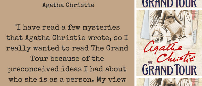 The Grand Tour by Agatha Christie – My Thoughts