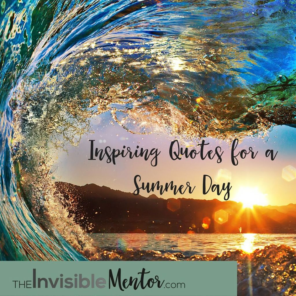 inspiring quotes for a summer day reflection time