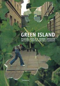 GREEN ISLAND ISOLA MILAN