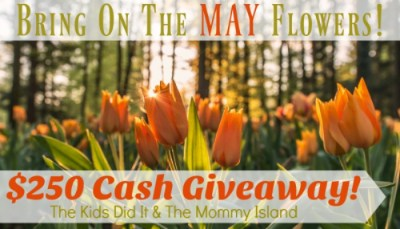 $250 May Flowers Cash Giveaway