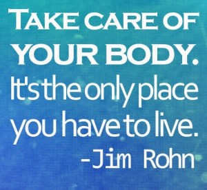take care of your body