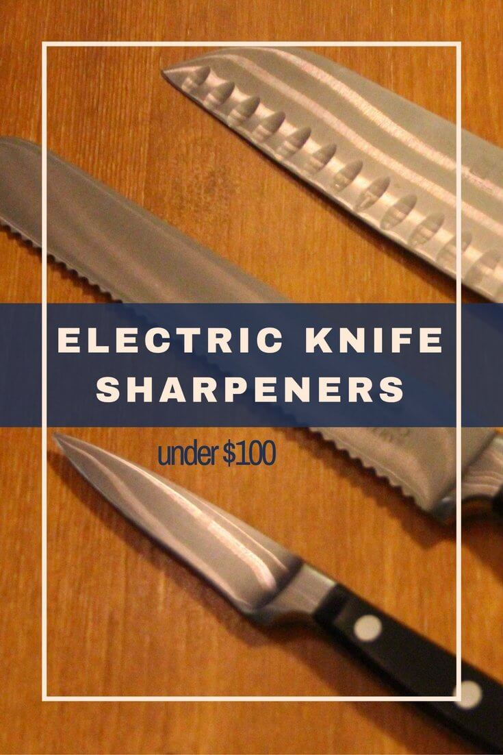 5 electric knife sharpeners under 100