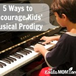 5 Ways to Encourage Your Child's Musical Ability