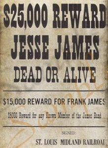 25000 For Jesse James Poster Authentic Wanted Posters