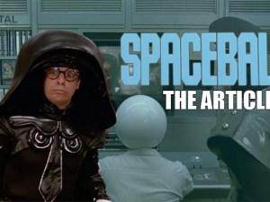 Spaceballs: The Article