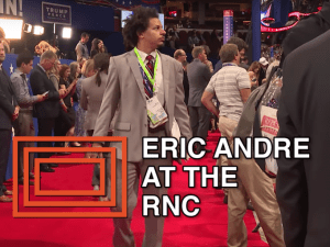 Eric Andre at RNC