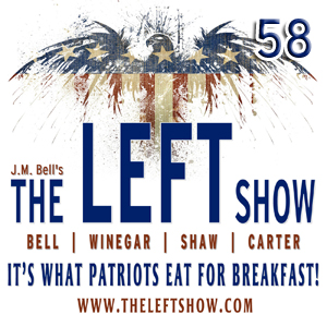#58 – The LEFT Show – Light The Lights