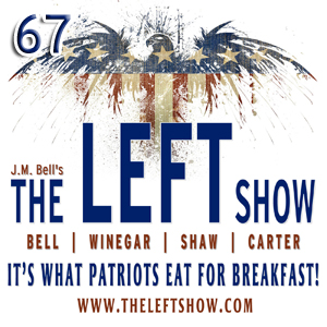 #67 – The LEFT Show – The No Rape Cabin