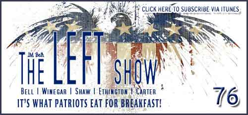 #76 – The LEFT Show – EXPLICIT CONTENT