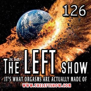 126 The LEFT Show – A World Of Laughter