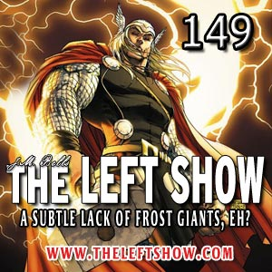 149 The LEFT Show – Something Beautiful