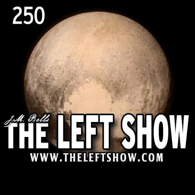 252 The LEFT Show – Glamazon