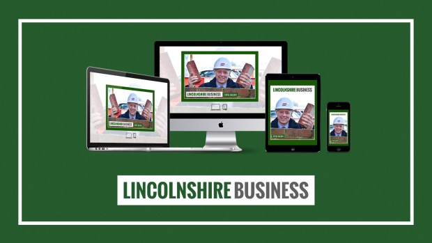 Lincolnshire Business magazine is published every Friday at lincsbusiness.co. Issue 21 is available now.