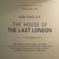 Iain Sinclair - The House of the Last London