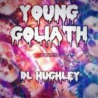 Young Goliath- DL Hughley (ft. Duke Renard)