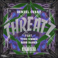 "Denzel Curry- ""Threatz"""