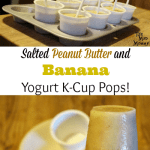 Salted Peanut Butter and Banana Yogurt K-Cup Pops
