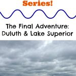 Summer Adventure Series: Duluth and Lake Superior
