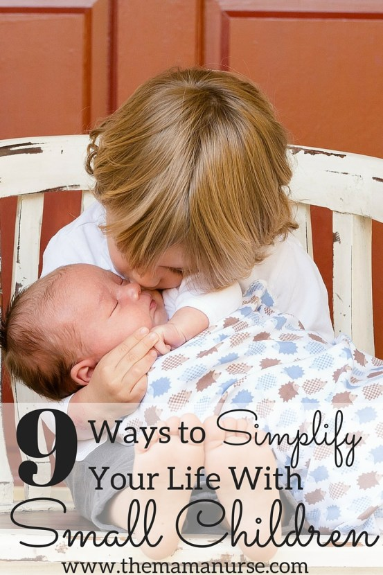 9 ways to simplify your life with small children