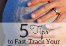 5 Tips to Fast-Track Your Baby Making