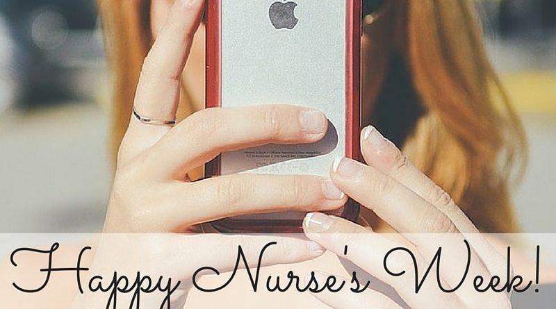 Happy Nurses Week! (2)