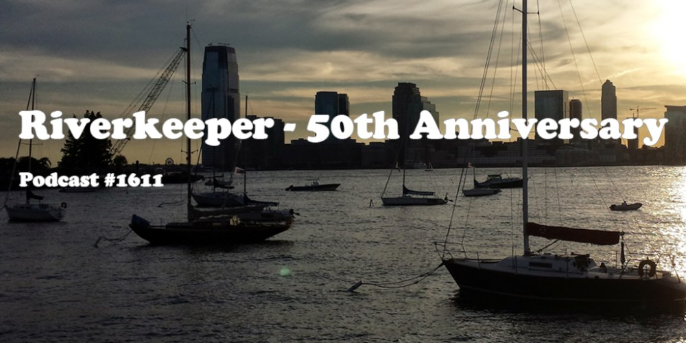1611-John-Parker-Riverkeeper-Anniversary-The-Many-Shades-of-Green-web-header