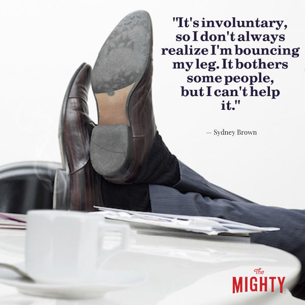 Image of shoes on a desk. Text says: It's involuntary, so I don't always realize I'm bouncing my leg. It bothers some people, but I can't help it. -- Sydney Brown