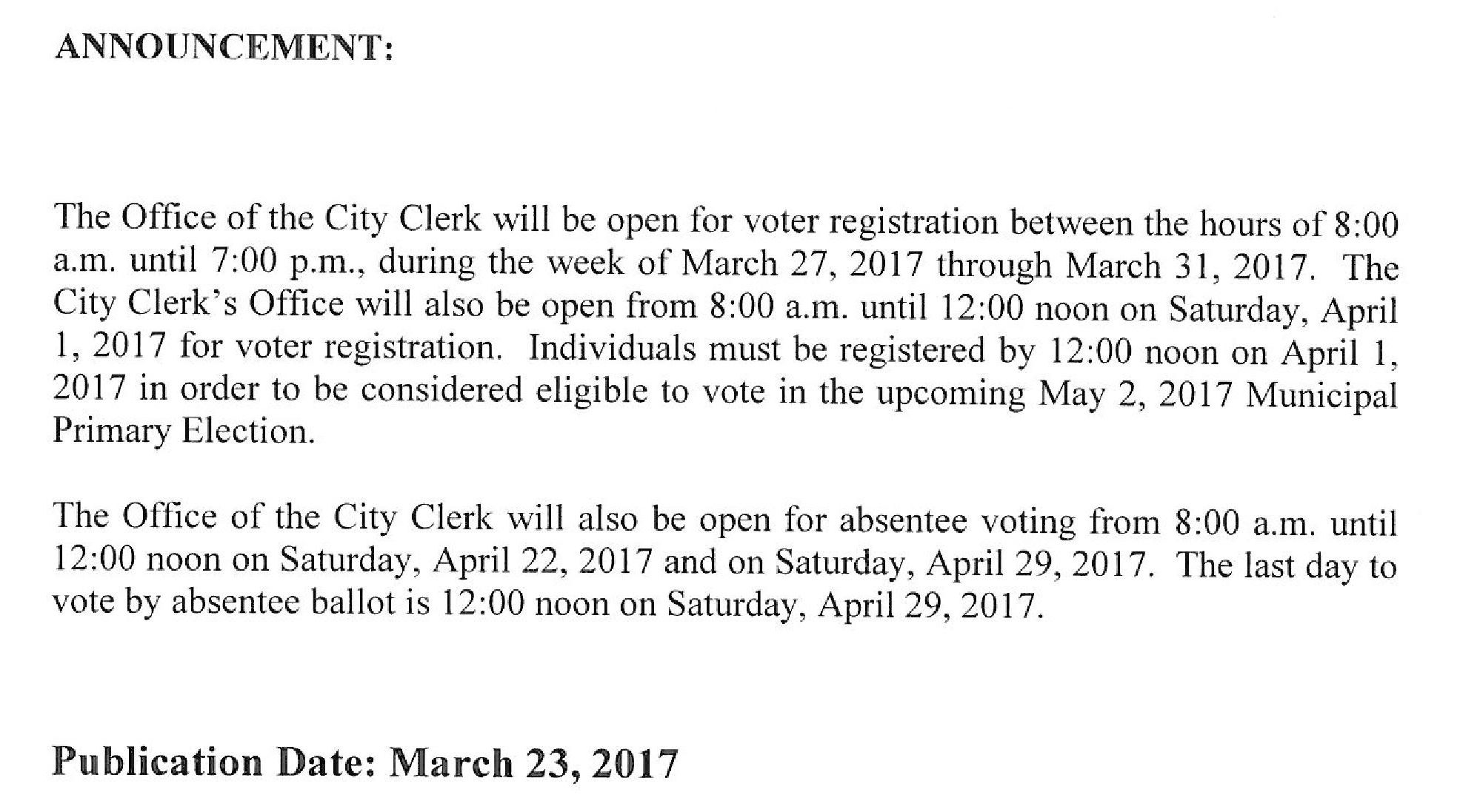 Hours for voter registration at Office of City Clerk from March 27th through April 1st
