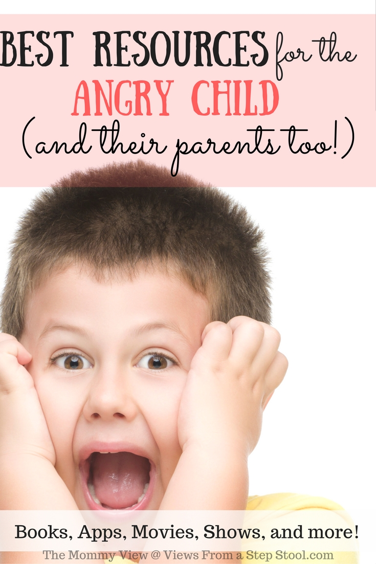 These resources for the angry child include books, apps, movies, shows and more! Resources for helping parents manage their angry child gently too!
