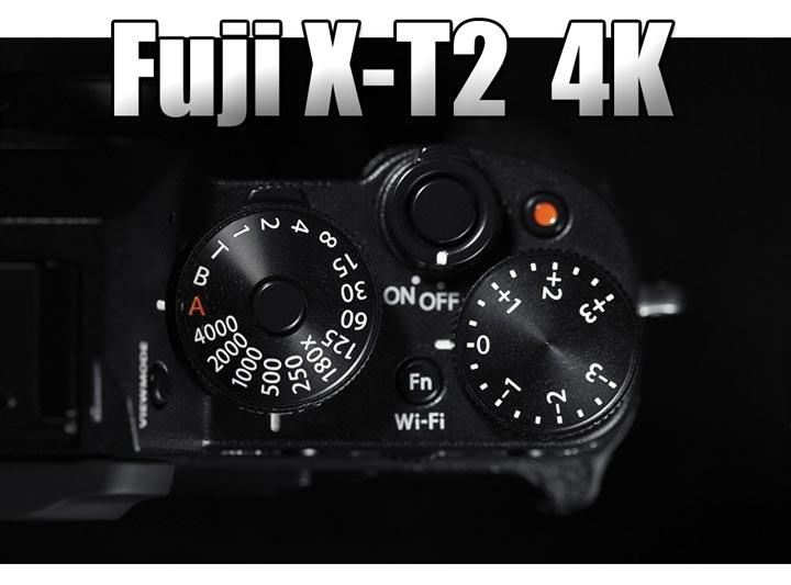 Fuji-X-T2-4K-image
