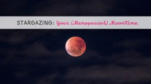 Menopausal Moon Time