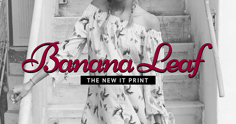 Banana Leaf: The New IT Print