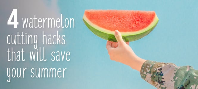 watermelon cutting hacks