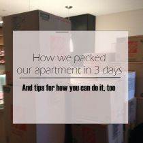 How we packed our apartment in 3 days